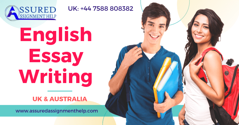 English Essay Writing Services in UK and Australia by assuredassignmenthelp.com
