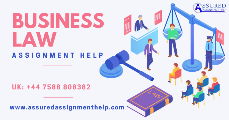 Business Law Assignment Help UK Australia