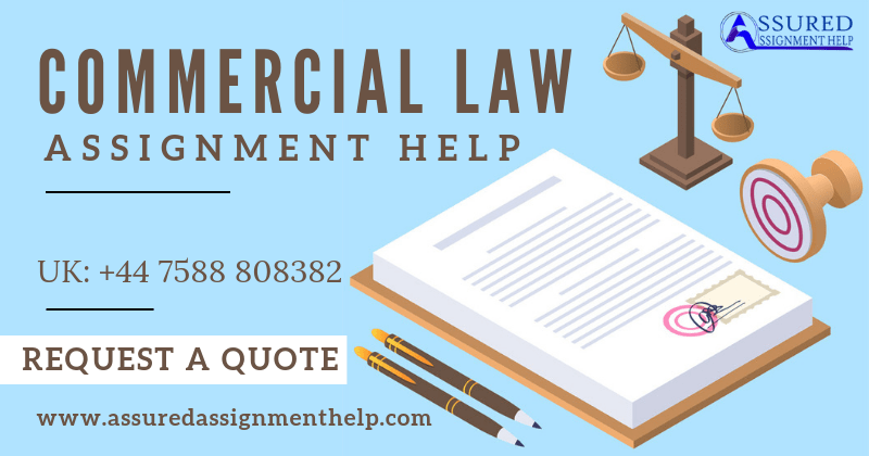 Commercial Law Assignment Help UK Australia