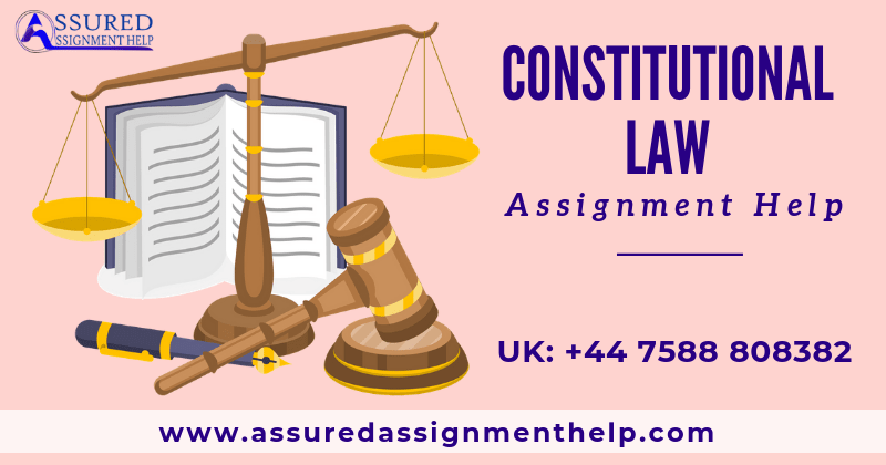 Constitutional Law Assignment Help UK Australia