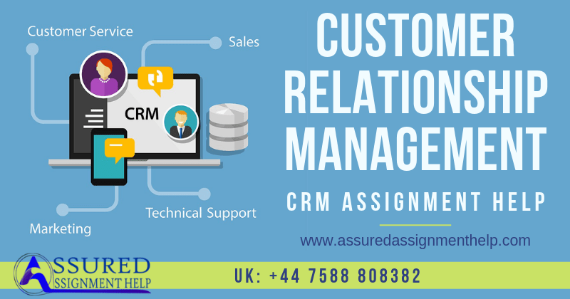 CRM Customer Relationship Management Assignment Help UK Australia