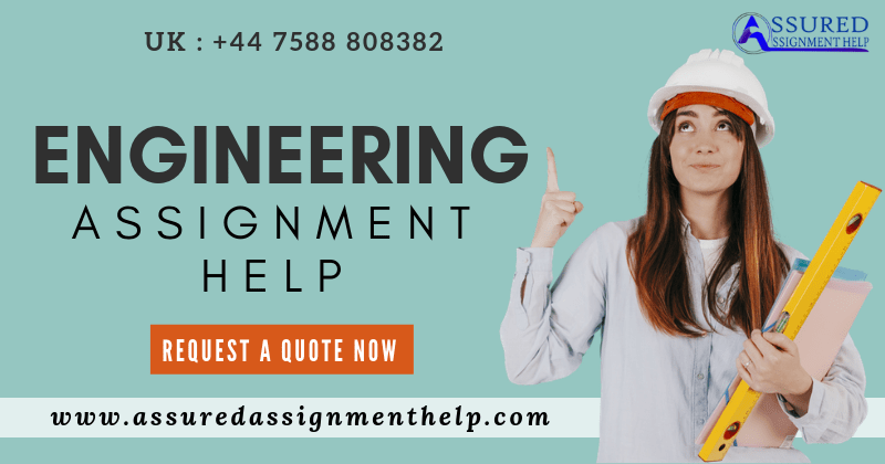 Engineering Assignment Help UK Australia