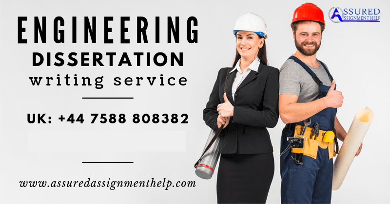 Engineering Dissertation Writing Service UK Australia