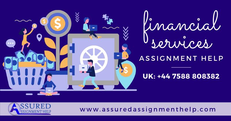 Financial Services Assignment Help UK Australia