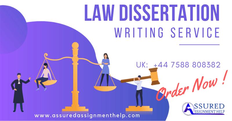Law Dissertation Writing Services UK Australia