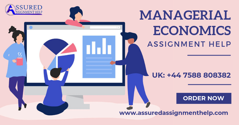Managerial Economics Assignment Help UK Australia