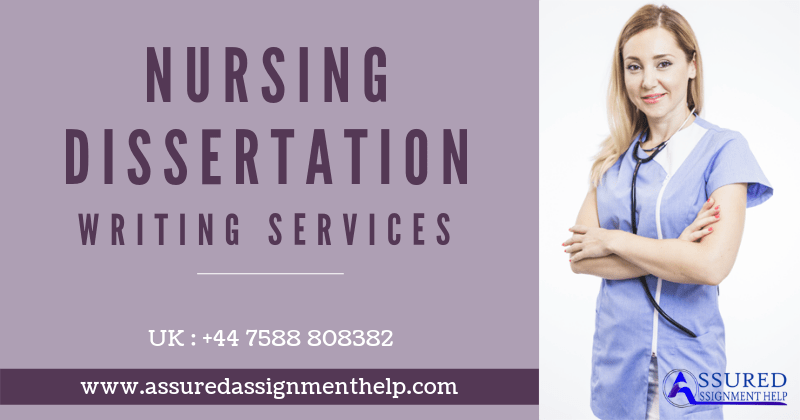 Nursing Dissertation Writing Services UK Australia