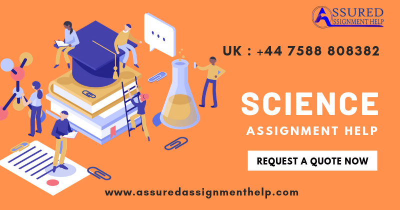 Science Assignment Help UK Australia