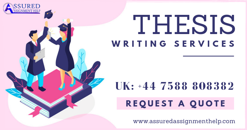Thesis Writing Service UK Australia