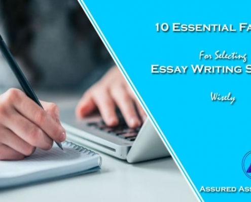Essential Factors For Selecting Essay Writing Service Wisely